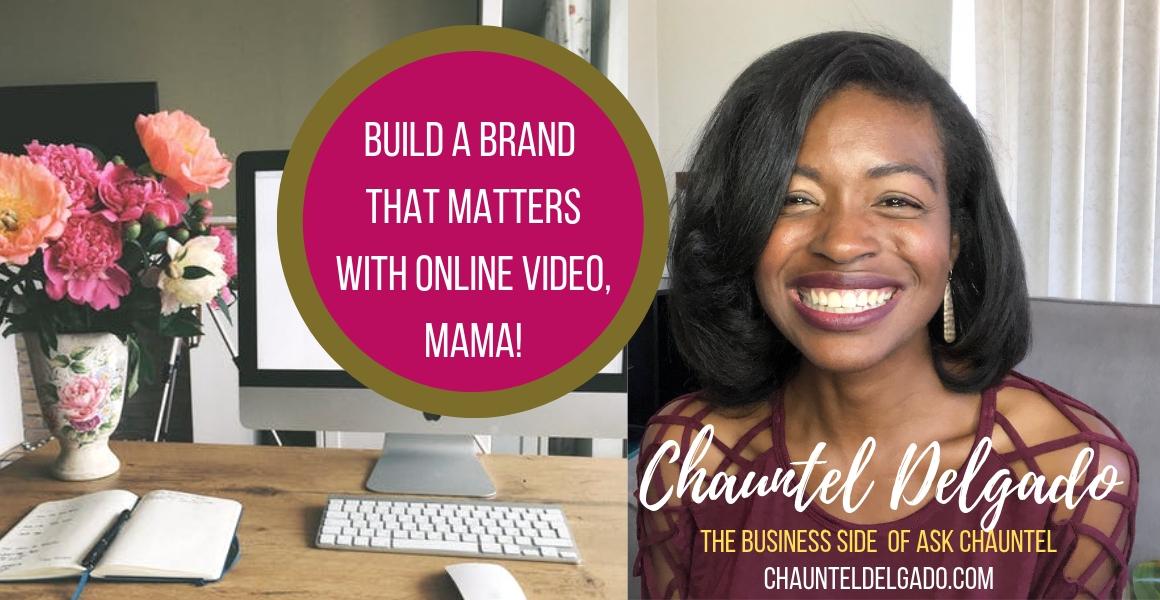 Chauntél Delgado: Video Coach – YouTube, entrepreneur